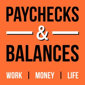 Paychecks & Balances Podcast Official Logo
